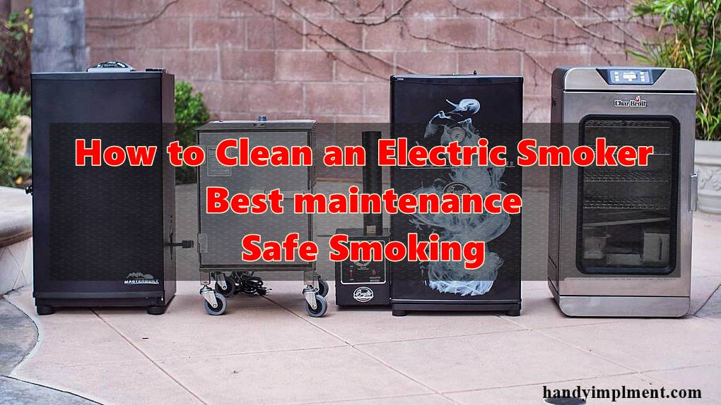 how to clean masterbuilt electric smoker