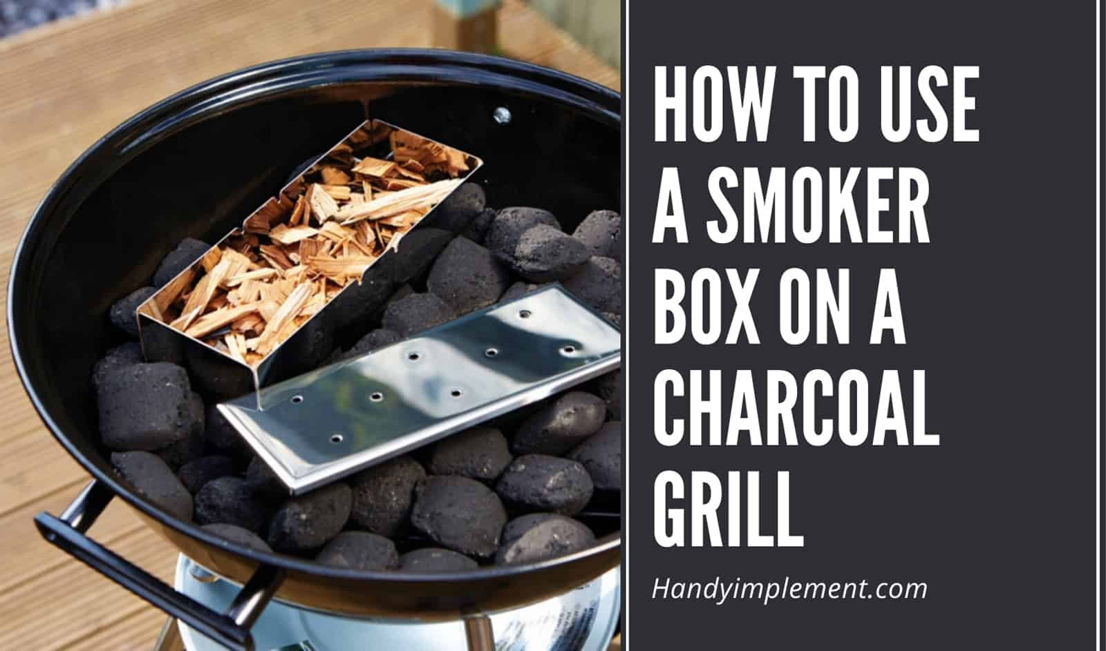 How to use a smoker box on a charcoal grill