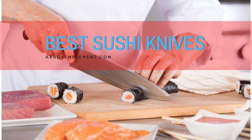 best sushi knives