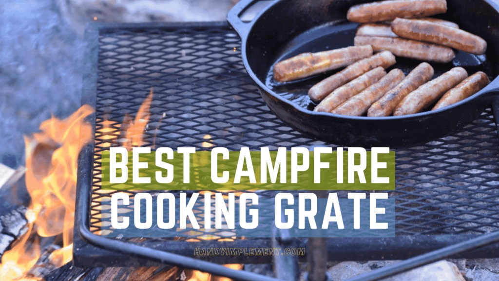 Best Campfire Cooking Grate
